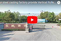 our steel casting factory provide Vertical Roller Mill Parts,Ball Mill Parts,Rotary Kiln Parts