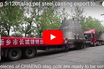chaeng 5-120t slag pot steel casting export to American