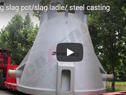 chaeng slag pot/slag ladle/steel casting