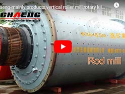 chaeng-mainly products,vertical roller mill,rotary kiln,ball mill